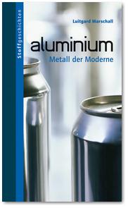 Buchtitelseite: aluminium - Metall der Moderne